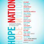Hope Nation YA Authors Share Personal Moments of Inspiration, Rose Brock