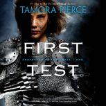 First Test Book 1 of the Protector of the Small Quartet, Tamora Pierce