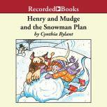 Henry and Mudge and the Snowman Plan, Cynthia Rylant