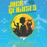 Jack and the Geniuses: At the Bottom of the World, Bill Nye