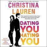 Dating You / Hating You, Christina Lauren