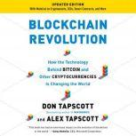 Blockchain Revolution How the Technology Behind Bitcoin Is Changing Money, Business, and the World, Don Tapscott