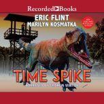 Time Spike, Eric Flint
