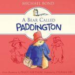 A Bear Called Paddington, Michael Bond