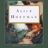 Practical Magic, Alice Hoffman