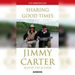 Sharing Good Times, Jimmy Carter