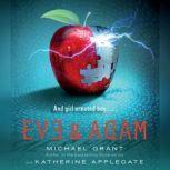 Eve and Adam, Katherine Applegate