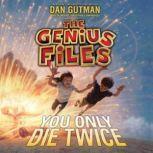 You Only Die Twice, Dan Gutman