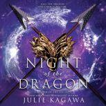 Night of the Dragon, Julie Kagawa