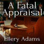 A Fatal Appraisal, Ellery Adams