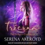 Trierna, Serena Akeroyd