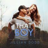 That Boy, Jillian Dodd