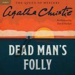 Dead Man's Folly A Hercule Poirot Mystery, Agatha Christie