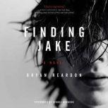 Finding Jake, Bryan Reardon