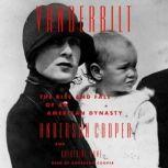 Vanderbilt The Rise and Fall of an American Dynasty, Anderson Cooper