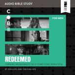 Redeemed: Audio Bible Studies Turning Brokenness into Something Beautiful, Randy Phillips