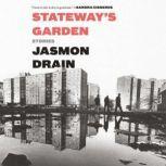 Stateway's Garden Stories, Jasmon Drain