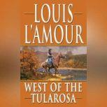 West of the Tularosas, Louis L'Amour