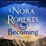 The Becoming The Dragon Heart Legacy, Book 2, Nora Roberts