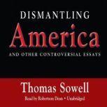 Dismantling America, Thomas Sowell