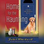 Home for the Haunting, Juliet Blackwell