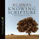 Knowing Scripture, R. C. Sproul