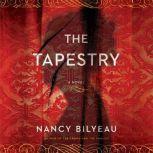 The Tapestry, Nancy Bilyeau