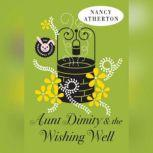 Aunt Dimity and the Wishing Well, Nancy Atherton