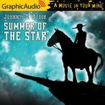 Summer of the Star, Johnny D. Boggs