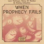 When Prophecy Fails, Leon Festinger