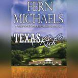 Texas Rich, Fern Michaels