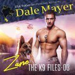 Zane Book 3 of The K9 Files, Dale Mayer