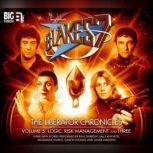 Blake's 7 - The Liberator Chronicles Volume 05, Simon Guerrier