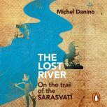 The Lost River, Michel Danino
