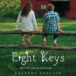 Eight Keys, Suzanne LaFleur