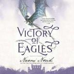 Victory of Eagles, Naomi Novik
