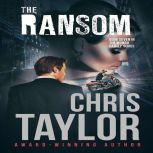 The Ransom, Chris Taylor
