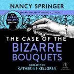 The Case of the Bizarre Bouquets, Nancy Springer