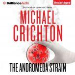 The Andromeda Strain, Michael Crichton