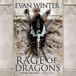 The Rage of Dragons, Evan Winter