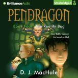 The Reality Bug, D. J. MacHale
