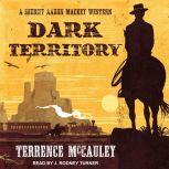 Dark Territory, Terrence McCauley