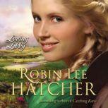 Loving Libby, Robin Lee Hatcher