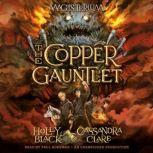 The Copper Gauntlet Magisterium Book 2, Holly Black