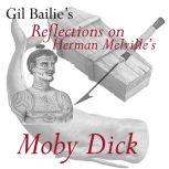 Reflections on Herman Melville's Moby Dick, Gil Bailie