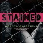 Stained, Cheryl Rainfield