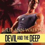 Devil and The Deep, Julie Ann Walker