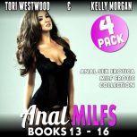 Anal MILFs Bundle 4 : 4-Pack : Books 13 - 16 (Anal Sex Erotica MILF Erotica Collection), Tori Westwood