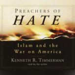 Preachers of Hate Islam and the War on America, Kenneth R. Timmerman