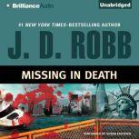 Missing in Death, J. D. Robb